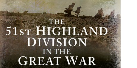 The 51st (Highland) Division - Engine of destruction	 tickets