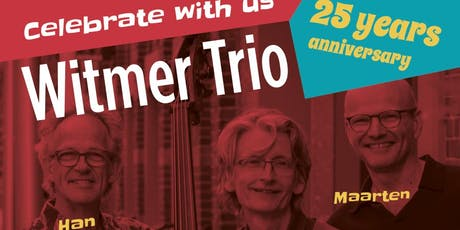 Sunday Jazz ft Witmer Trio 25 years anniversary celebration tickets
