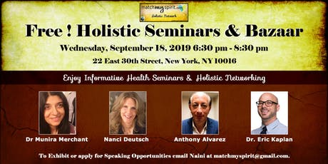 Free ! Holistic Seminars & Bazaar in New York tickets