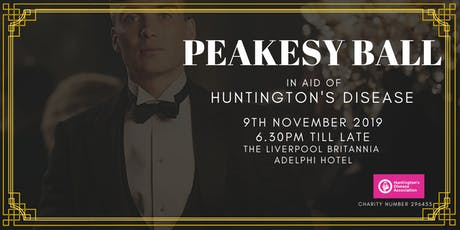 Peakeasy Ball  in aid of Huntingtons Disease Assoc tickets