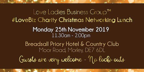 Derby #LoveBiz Christmas Networking Lunch Event  tickets