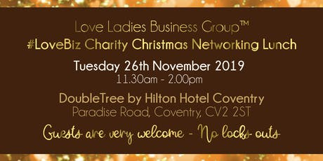 Coventry #LoveBiz Christmas Networking Lunch Event tickets