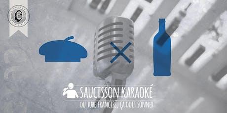 """Soirée """"Saucisson Karaoké"""" - édition du 20/09 billets"""
