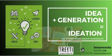 Idea + Generation = Ideation, Entrepreneurs thinking session tickets