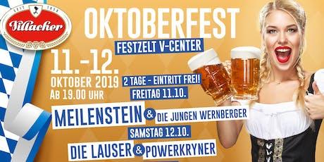 Villacher Oktoberfest- Samstag- Im Festzelt am V-Center Parkplatz Tickets
