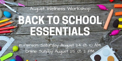 Back to School Wellness Workshop