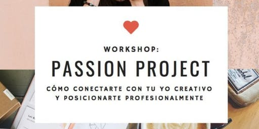 Workshop Passion Projects - intensivo SEPTIEMBRE Buenos Aires