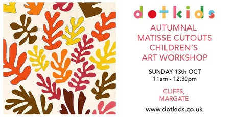 Autumnal Matisse Cutouts Children's Art Workshop ( class for kids ) tickets