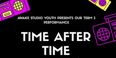"""Time After Time\""-Awake Studio Term 3 Performance"