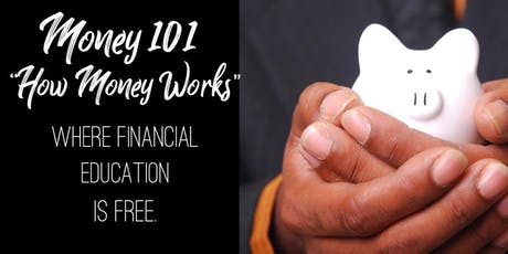 Money 101- How Money Really Works tickets