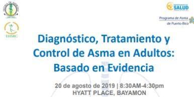 Diagnóstico, Tratamiento y Control del Asma en Adultos: Basado en Evidencia