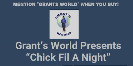 Grant's World Chick Fil A Night tickets