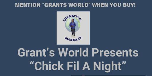 Grant's World Chick Fil A Night