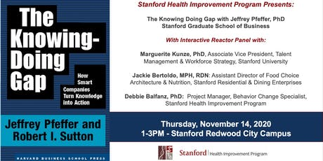 The Knowing Doing Gap with Jeffrey Pfeffer, PhD, Stanford Graduate School of Business tickets