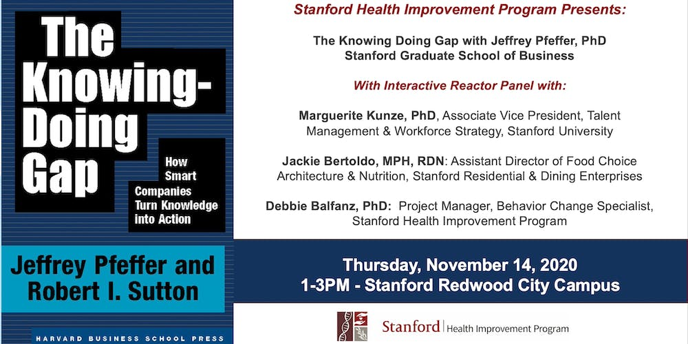 The Knowing Doing Gap with Jeffrey Pfeffer, PhD, Stanford Graduate