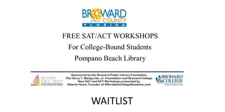WAITLIST: Free SAT/ACT Workshops - Juniors and Seniors only tickets