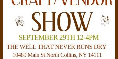 The Well's Craft/Vendor Show tickets