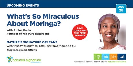 Nature's Signature Orleans Presents: What's so MIRACULOUS about Moringa? tickets