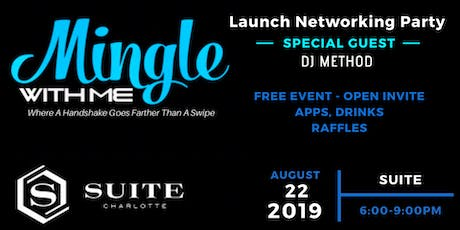 MingleWithMe Launch Networking Party tickets