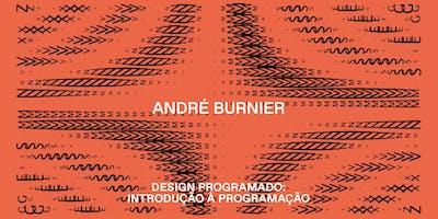 Design Programado: Introdução à programação p/ designers e artistas visuais (T2)