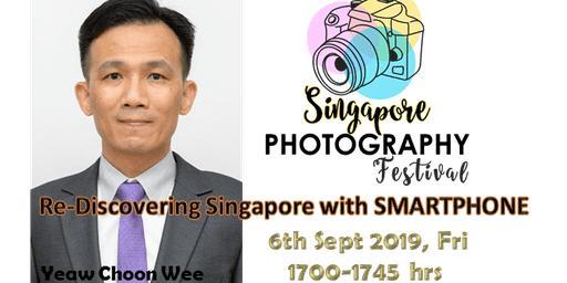Seminar Talk:  Re-Discovering Singapore with SMARTPHONE