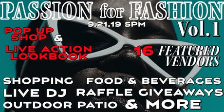 Passion for Fashion: Pop Up Shop & Live Action Lookbook Vol. 1 tickets