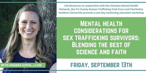 Training Workshop: Amanda Gopal, LCSW, Specialist in Sex Trafficking, PTSD and Sexual Assault