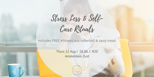 Stress Less and Self Care Rituals with Essential Oils