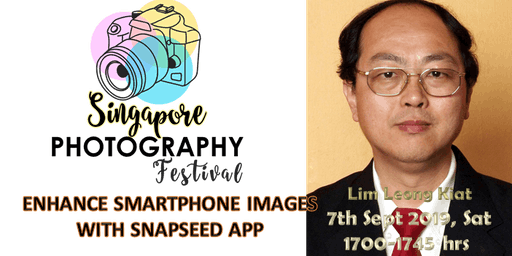Seminar Talk : Enhance Smartphone Images with SNAPSEED App