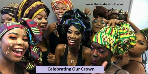 Celebrating Our Crown