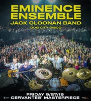 Eminence Ensemble w/ Jack Cloonan Band, Dog City Disco