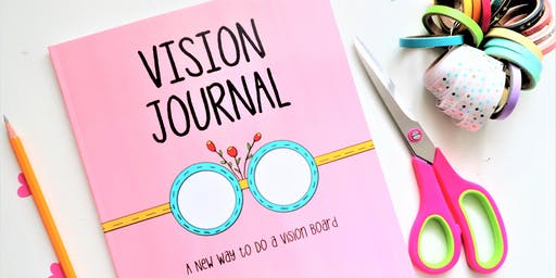 Book Signing - Vision Journal: A New Way to Do a Vision Board