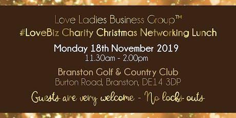 Burton #LoveBiz Christmas Networking Lunch Event tickets