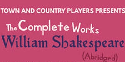 Fundraiser-The Complete Works of Shakespeare, A Comedy