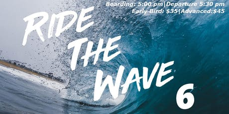 Ride The Wave 6 : Summer Send Off Cruise  tickets