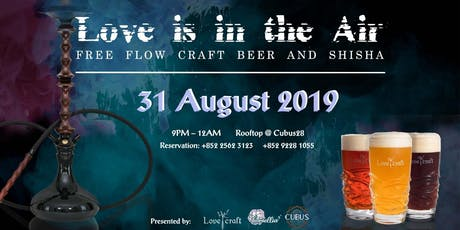 Love is in the Air by Cubus28 x HKLovecraft x HKCamellia tickets