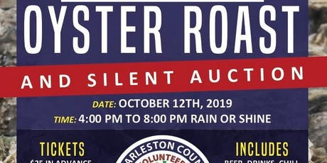 Second Annual Oyster Roast and Silent Auction tickets
