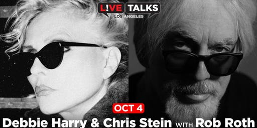 Debbie Harry & Chris Stein in conversation with Rob Roth