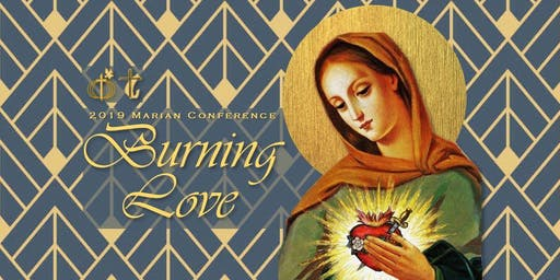 2019 CFC Marian Conference - Burning Love