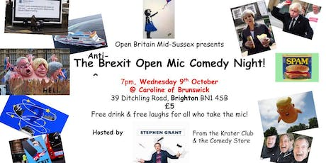Mid-Sussex Open Britain's Anti-Brexit Open Mic Comedy Night tickets
