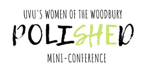 UVU Women of the Woodbury Polished Mini-Conference