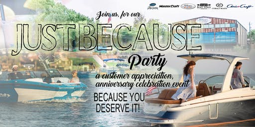 """""""Just Because"""" Party- A Customer Appreciation Event"""
