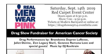 Drag Show Fundraiser Sat. Sept. 14th for the American Cancer Society! tickets