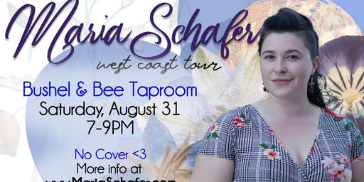 Maria Schafer on Tour at Bushel & Bee Taproom
