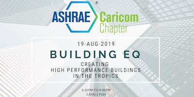 Building EQ: Creating High Performance Building in the Tropics
