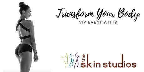 Transform Your Body VIP EVENT! tickets