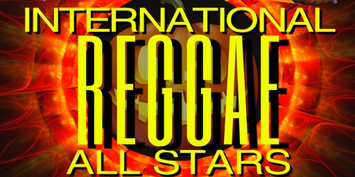 International Reggae All Stars – 26th Anniversary Celebration