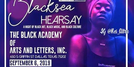 BlackSea HearSay tickets