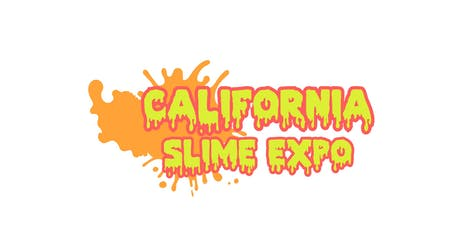 California Slime Expo 2 tickets