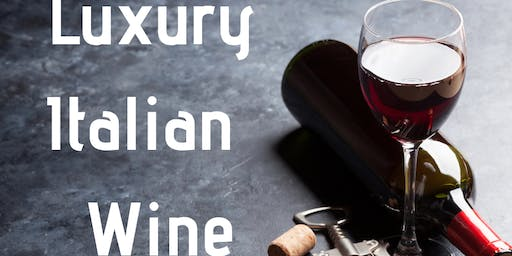 Luxury Italian Wine Tasting